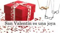 Regalos especiales por San Valentin